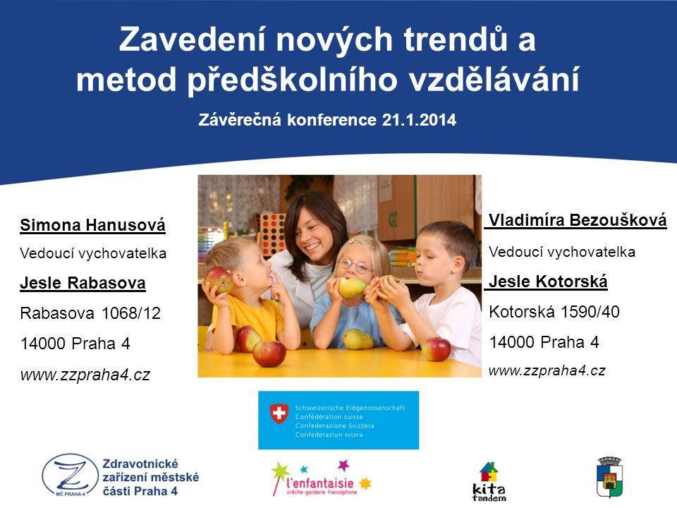 Zavedení nových trendů a metod předškolního vzdělávání