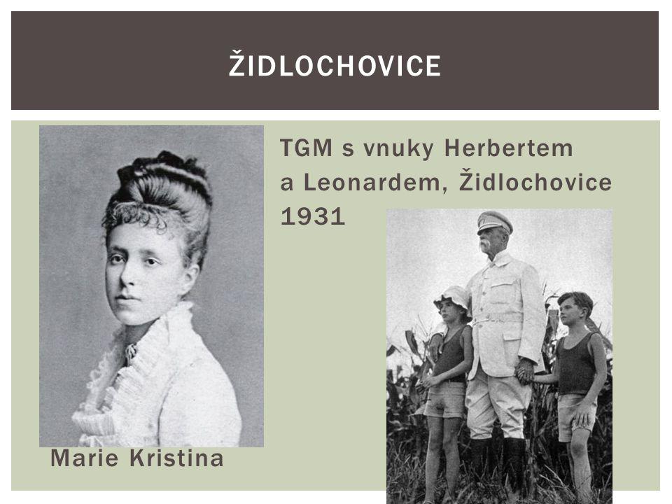 Židlochovice TGM s vnuky Herbertem a Leonardem, Židlochovice 1931 Marie Kristina