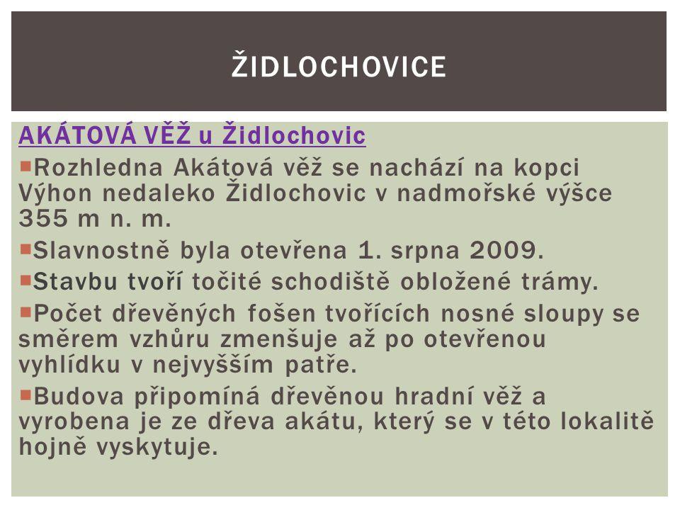 Židlochovice AKÁTOVÁ VĚŽ u Židlochovic
