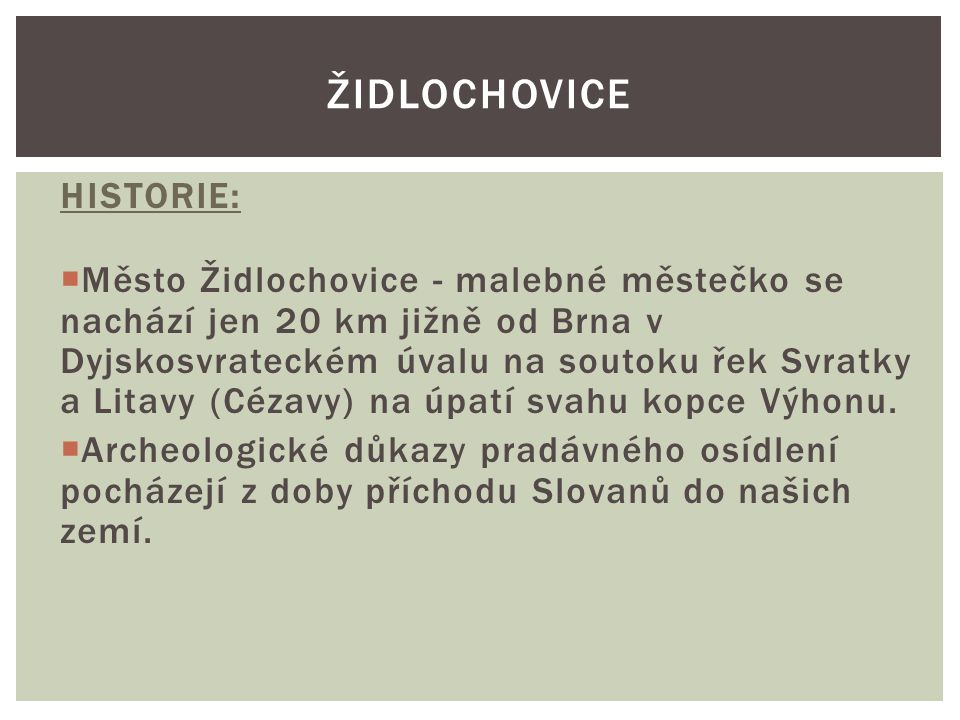 Židlochovice HISTORIE: