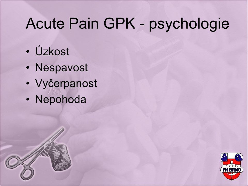 Acute Pain GPK - psychologie
