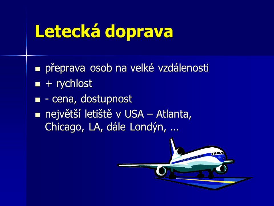 Letecká doprava přeprava osob na velké vzdálenosti + rychlost