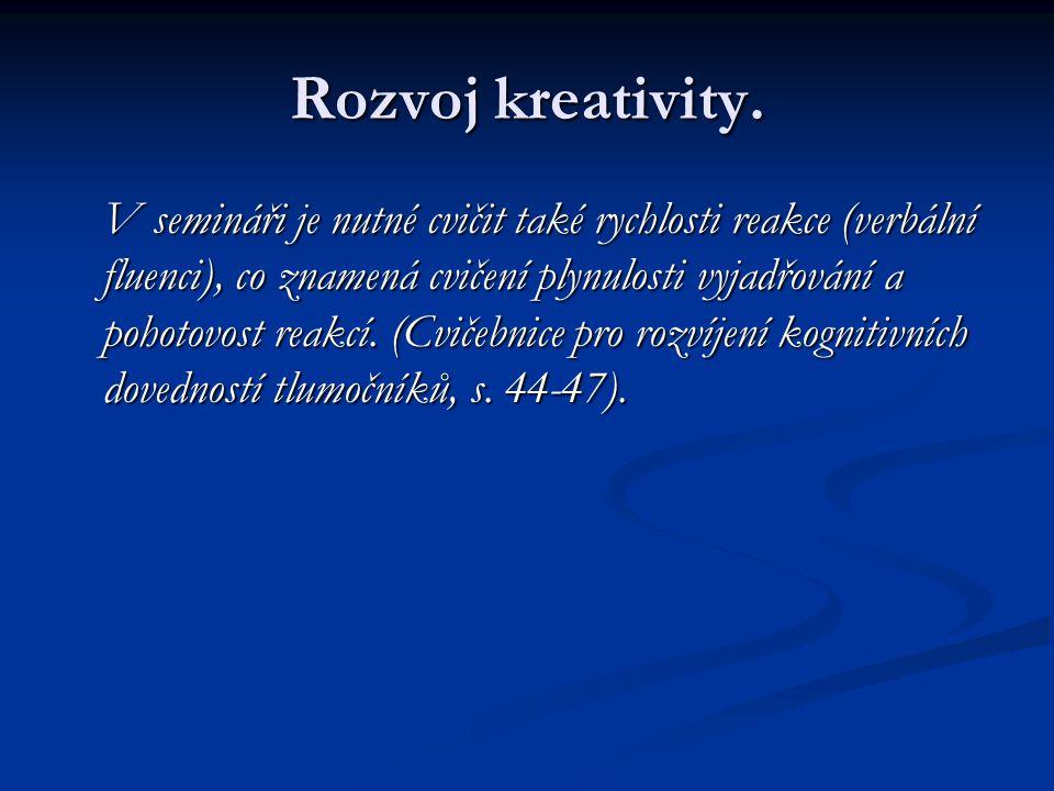 Rozvoj kreativity.