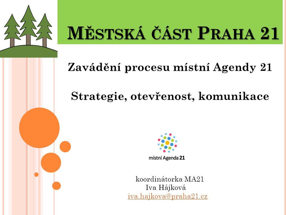 Zavádění procesu místní Agendy 21 Strategie, otevřenost, komunikace