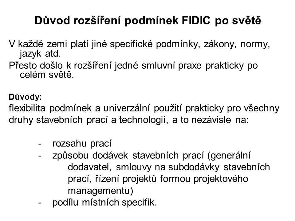 Důvod rozšíření podmínek FIDIC po světě