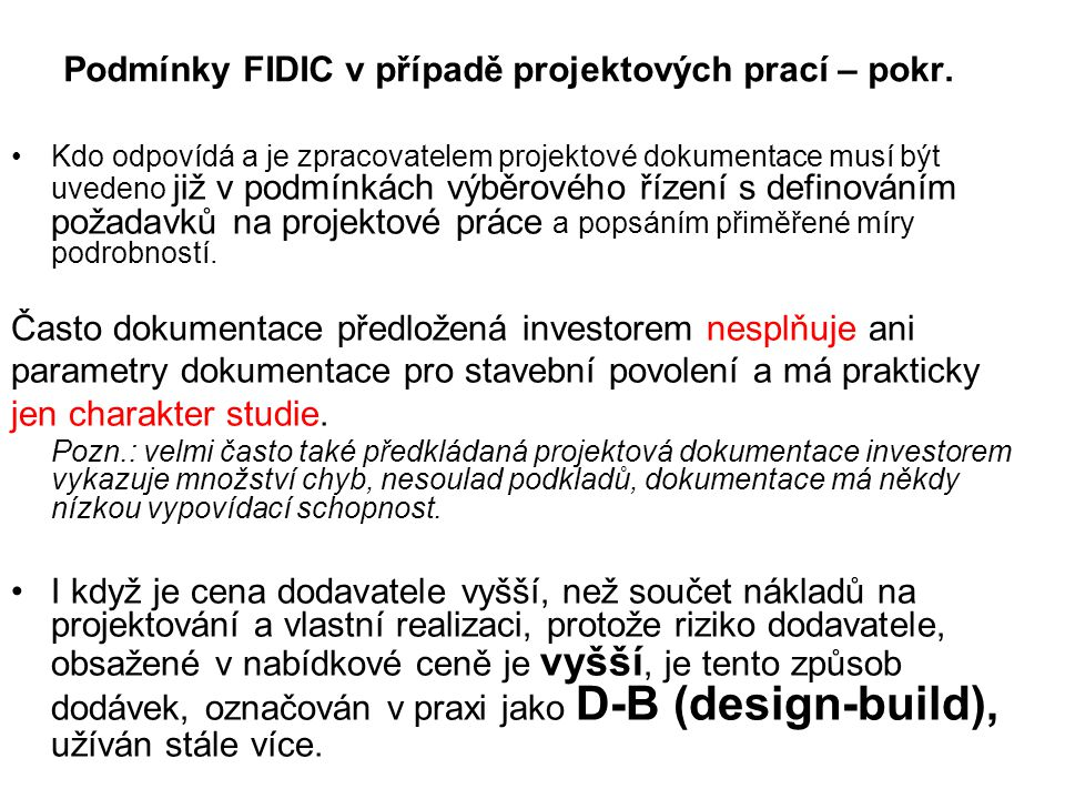 Podmínky FIDIC v případě projektových prací – pokr.