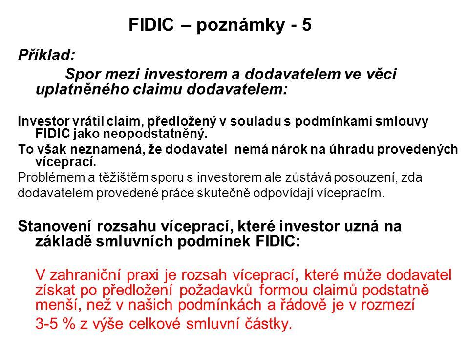 FIDIC – poznámky - 5 Příklad: