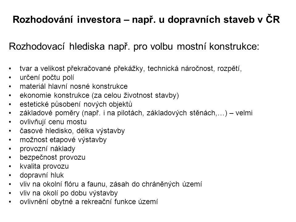 Rozhodování investora – např. u dopravních staveb v ČR