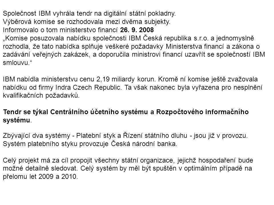 Společnost IBM vyhrála tendr na digitální státní pokladny.