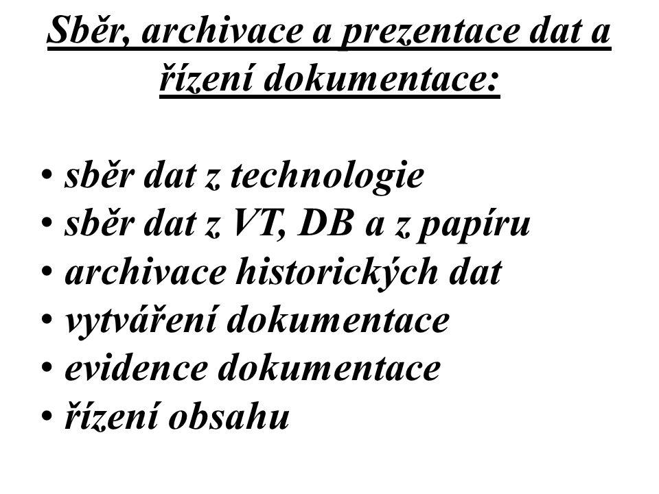 Sběr, archivace a prezentace dat a řízení dokumentace: