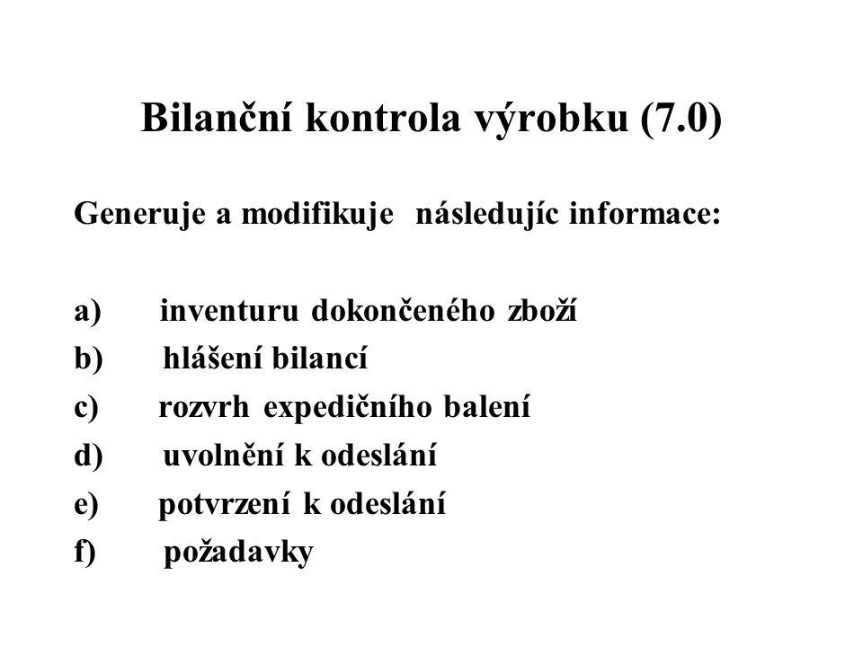 Bilanční kontrola výrobku (7.0)