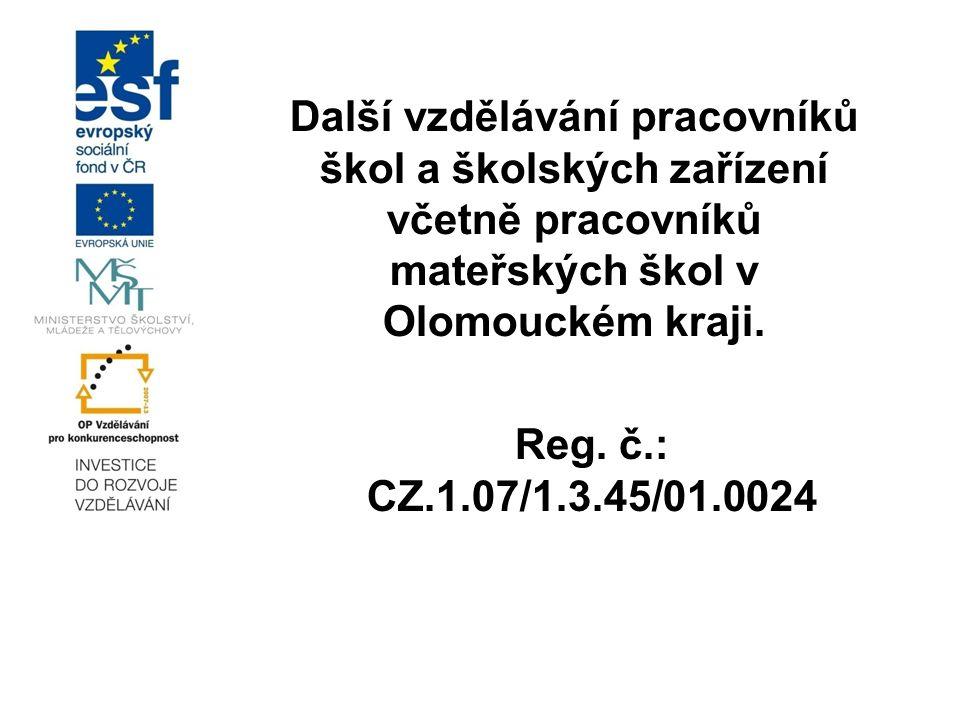 Další vzdělávání pracovníků škol a školských zařízení včetně pracovníků mateřských škol v Olomouckém kraji.