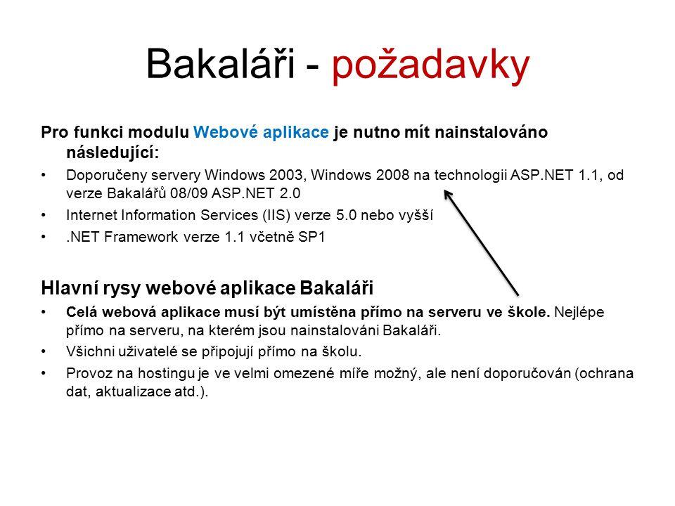 Bakaláři - požadavky Hlavní rysy webové aplikace Bakaláři