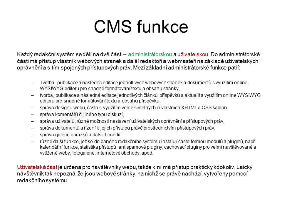 CMS funkce