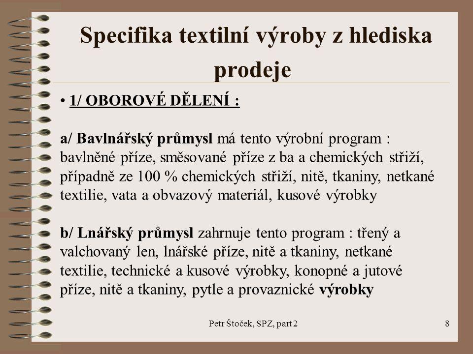 Specifika textilní výroby z hlediska prodeje