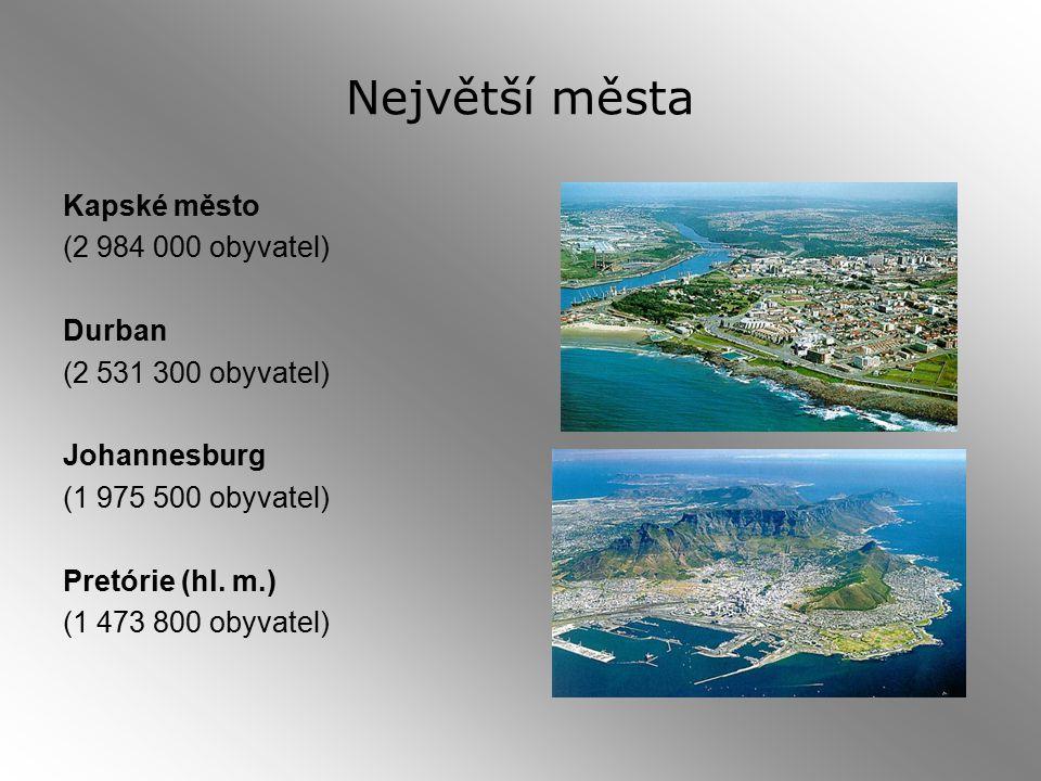 Největší města Kapské město (2 984 000 obyvatel) Durban