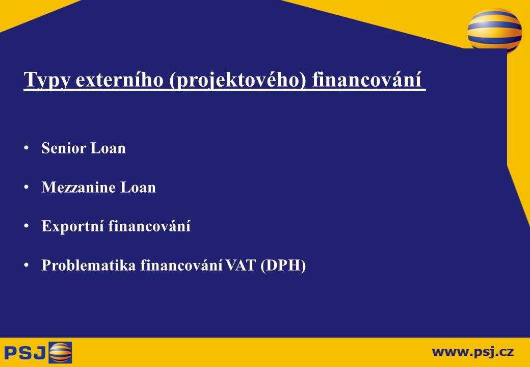 Typy externího (projektového) financování