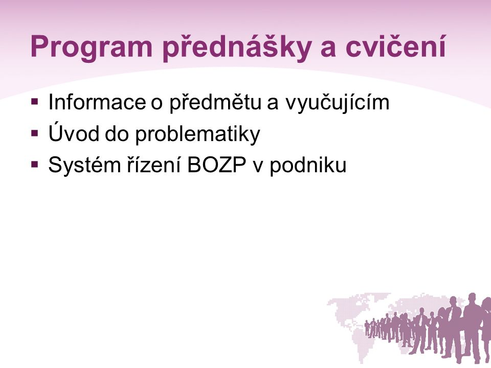 Program přednášky a cvičení