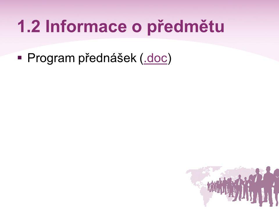 1.2 Informace o předmětu Program přednášek (.doc)
