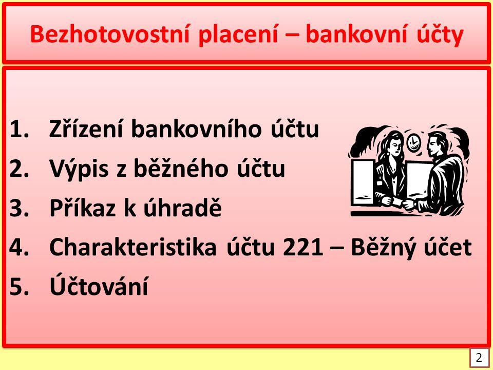 Bezhotovostní placení – bankovní účty