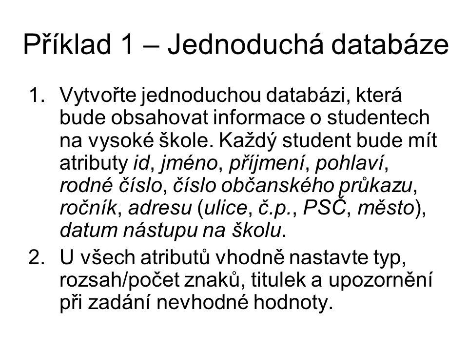 Příklad 1 – Jednoduchá databáze