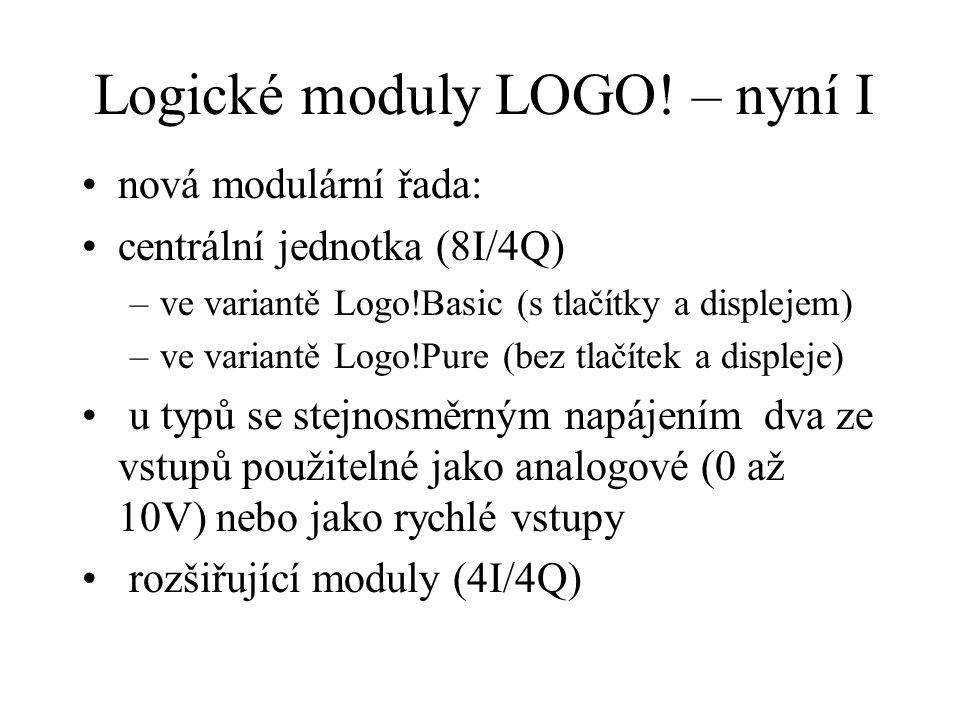 Logické moduly LOGO! – nyní I