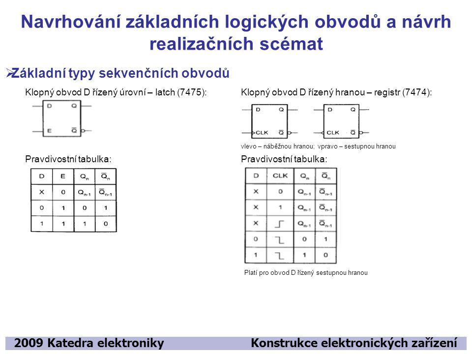 Navrhování základních logických obvodů a návrh realizačních scémat