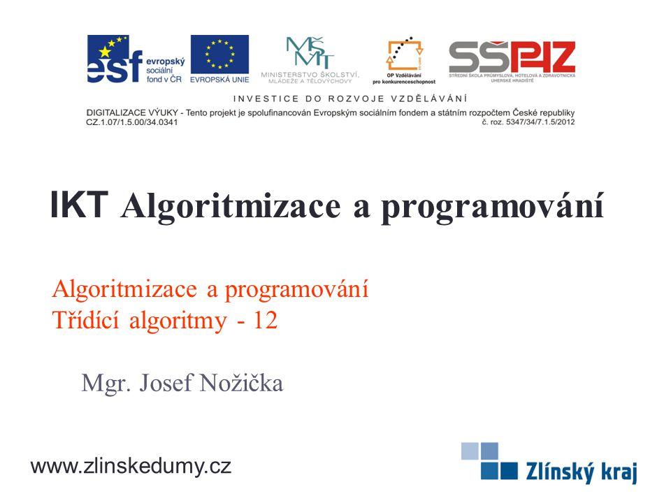 Algoritmizace a programování Třídící algoritmy - 12