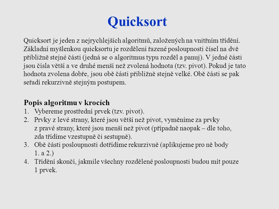 Quicksort Popis algoritmu v krocích