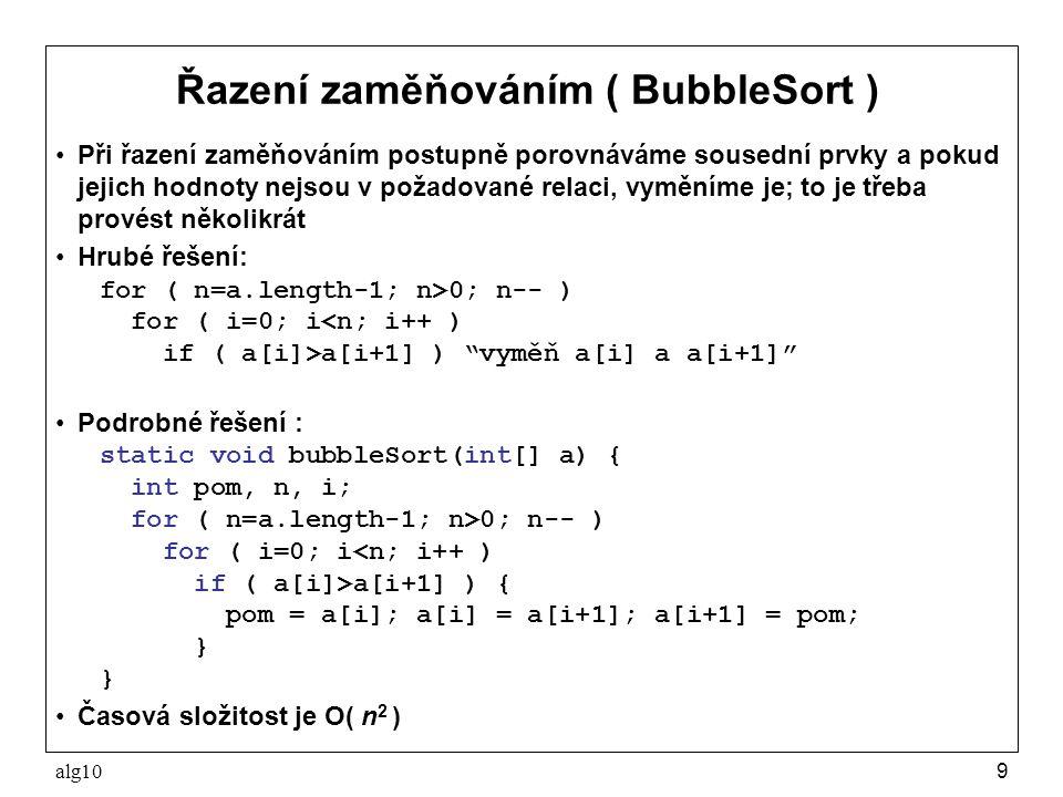 Řazení zaměňováním ( BubbleSort )