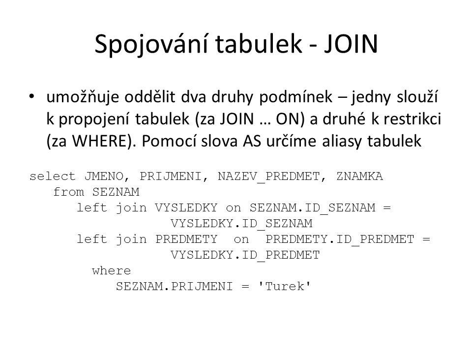 Spojování tabulek - JOIN