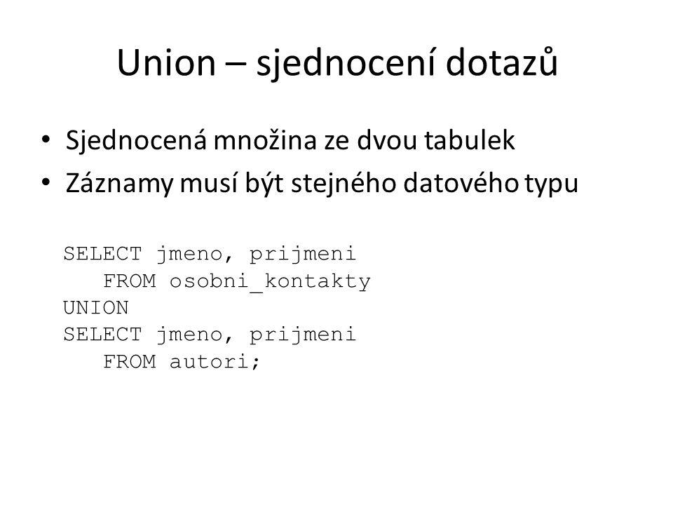 Union – sjednocení dotazů