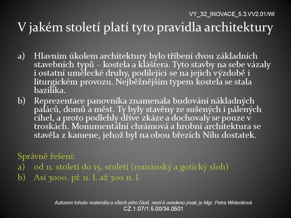V jakém století platí tyto pravidla architektury