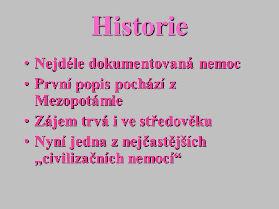 Historie Nejdéle dokumentovaná nemoc První popis pochází z Mezopotámie