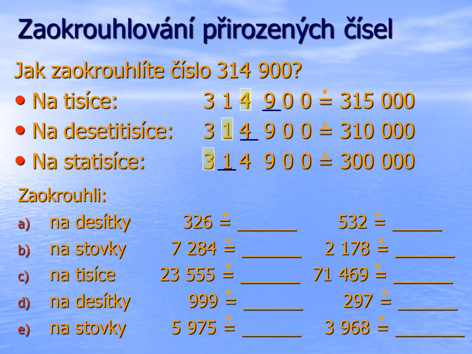 Zaokrouhlování přirozených čísel