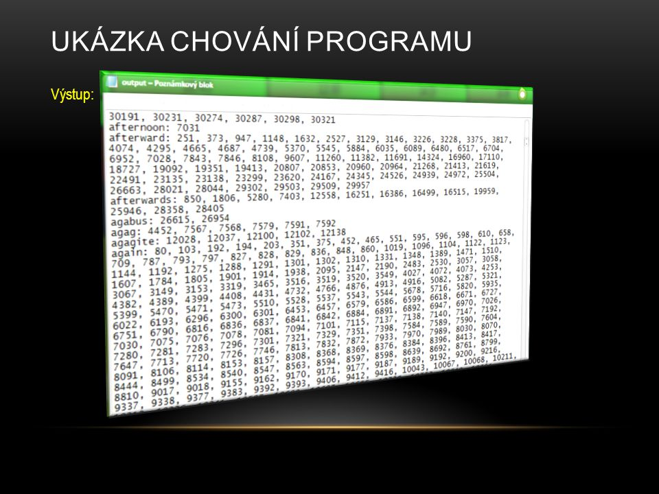 Ukázka chování programu