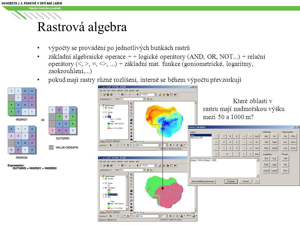 Rastrová algebra výpočty se provádění po jednotlivých buňkách rastrů