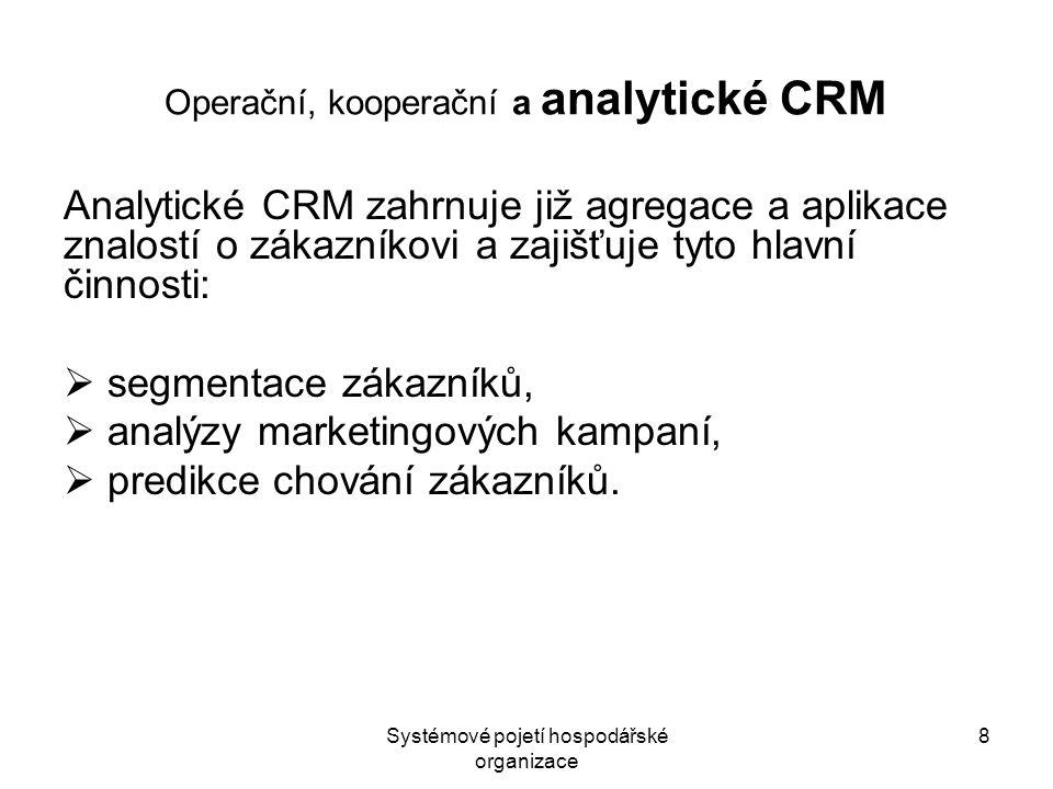 Operační, kooperační a analytické CRM