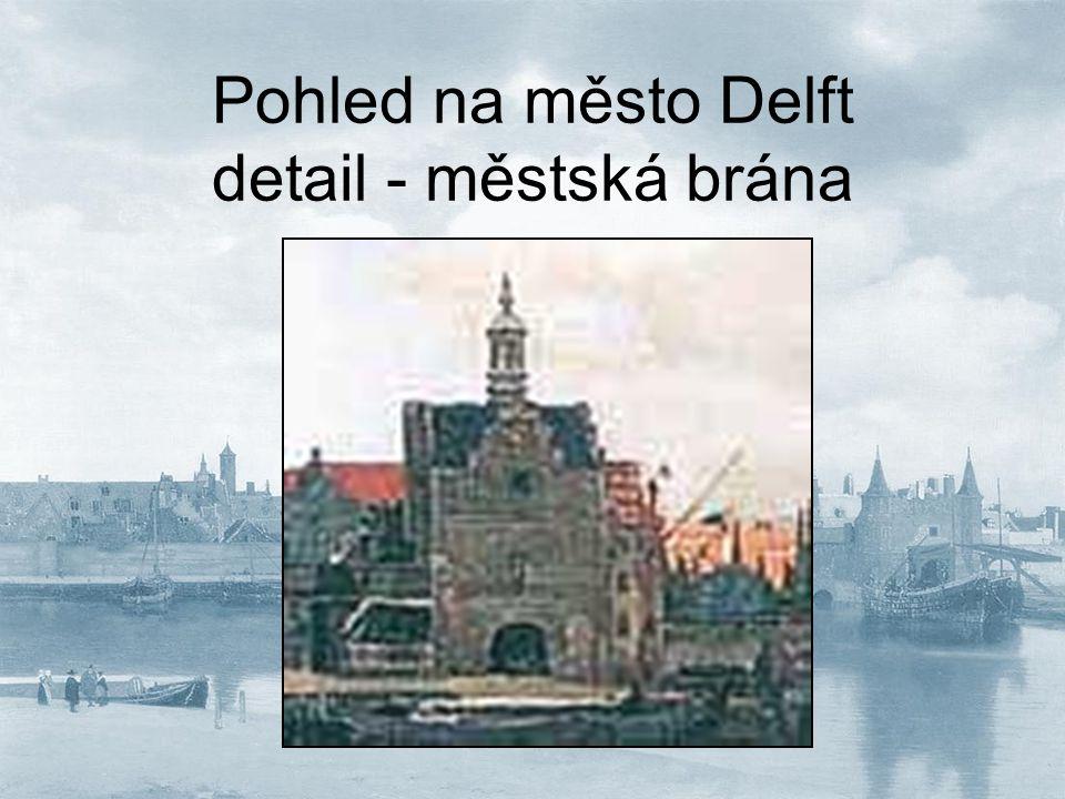 Pohled na město Delft detail - městská brána
