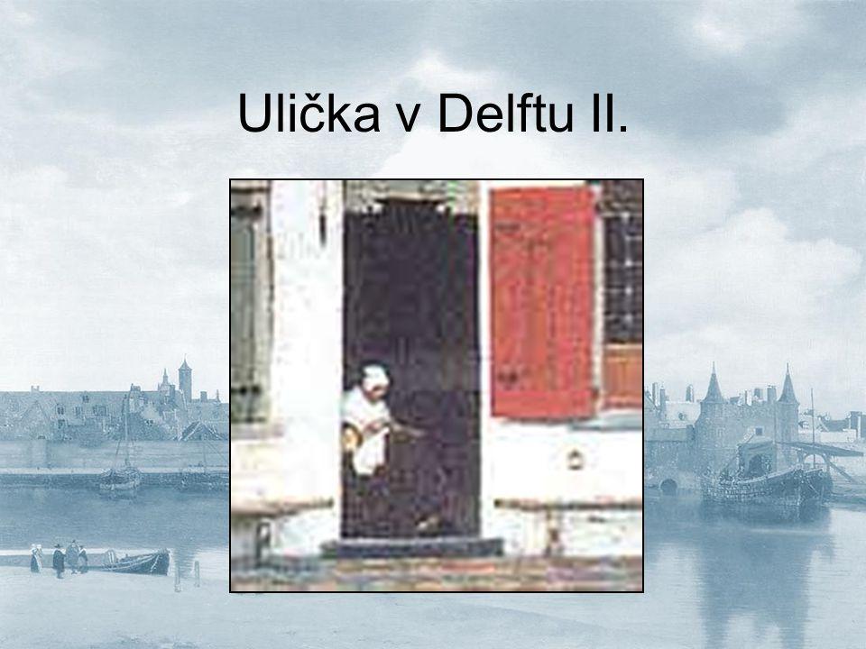 Ulička v Delftu II.