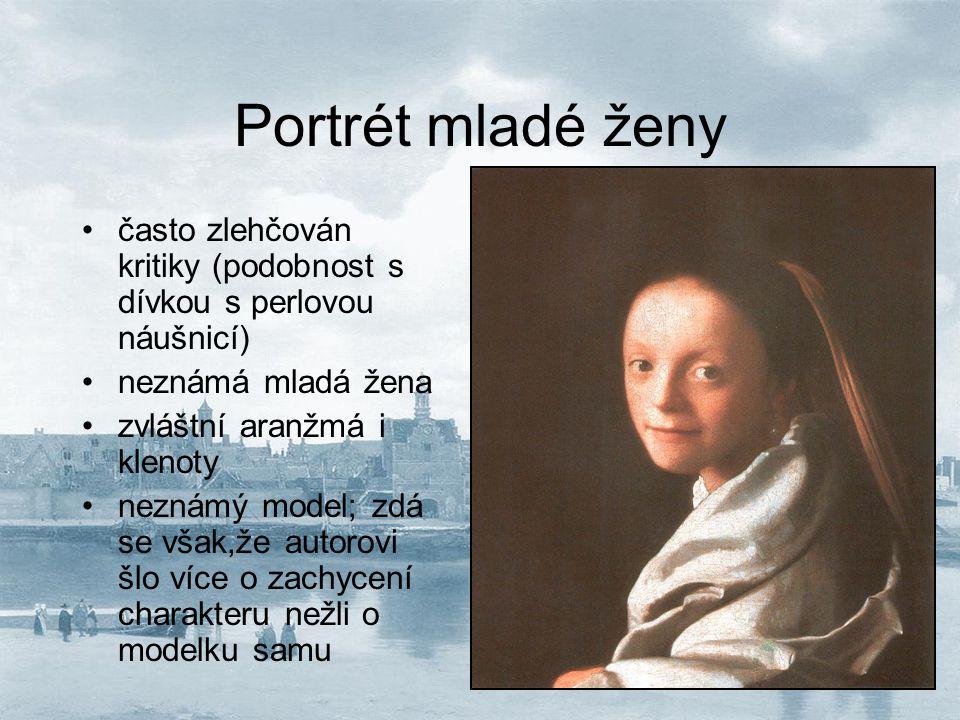 Portrét mladé ženy často zlehčován kritiky (podobnost s dívkou s perlovou náušnicí) neznámá mladá žena.