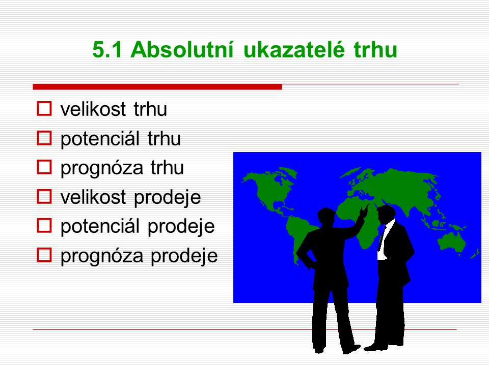 5.1 Absolutní ukazatelé trhu