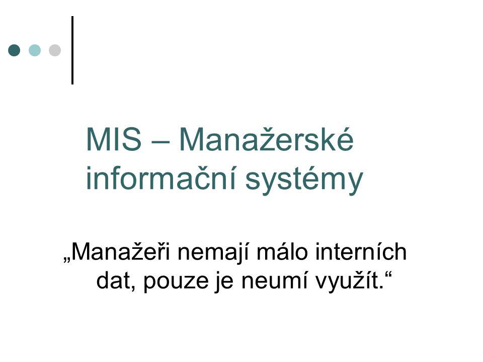 MIS – Manažerské informační systémy