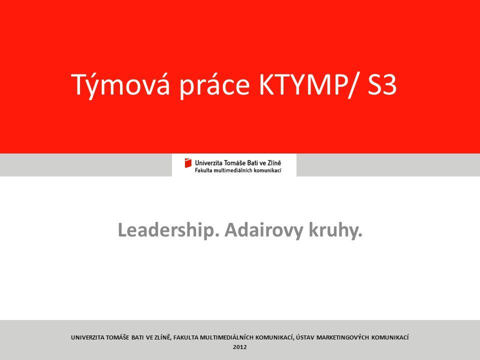 Leadership. Adairovy kruhy.