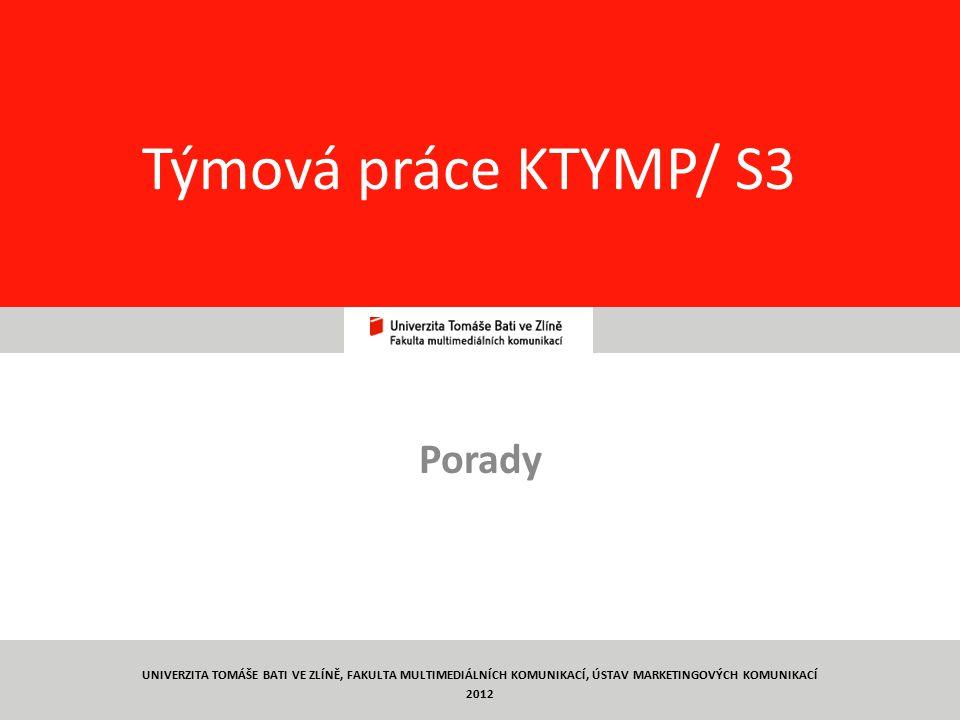 Týmová práce KTYMP/ S3 Porady