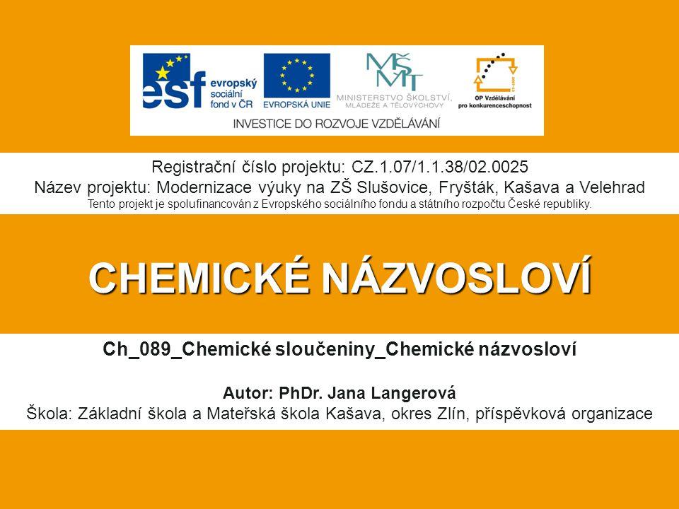 CHEMICKÉ NÁZVOSLOVÍ Ch_089_Chemické sloučeniny_Chemické názvosloví