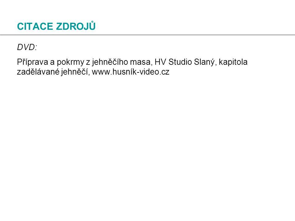 CITACE ZDROJŮ DVD: Příprava a pokrmy z jehněčího masa, HV Studio Slaný, kapitola zadělávané jehněčí, www.husník-video.cz.