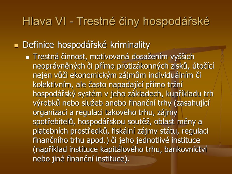 Hlava VI - Trestné činy hospodářské