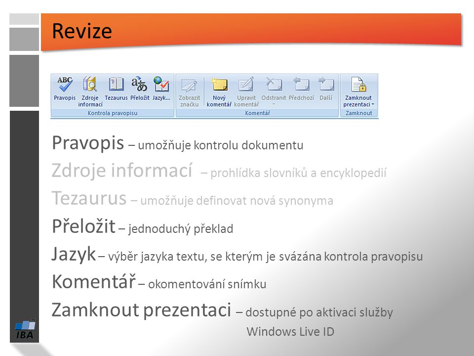 Revize Pravopis – umožňuje kontrolu dokumentu