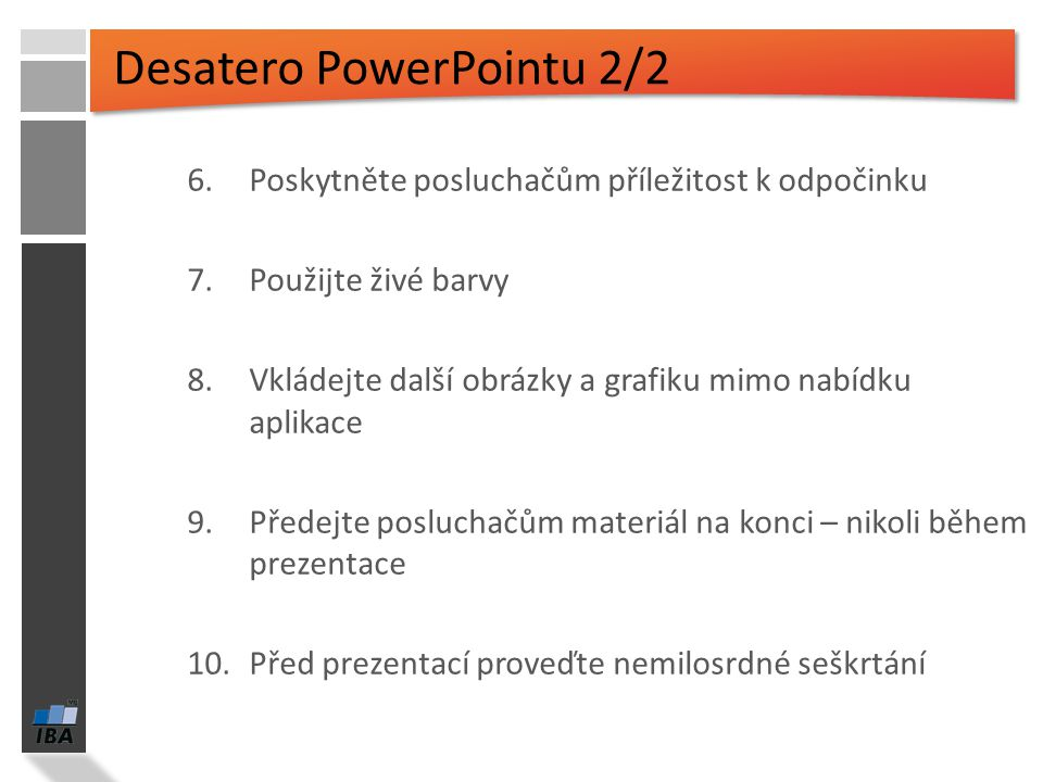 Desatero PowerPointu 2/2
